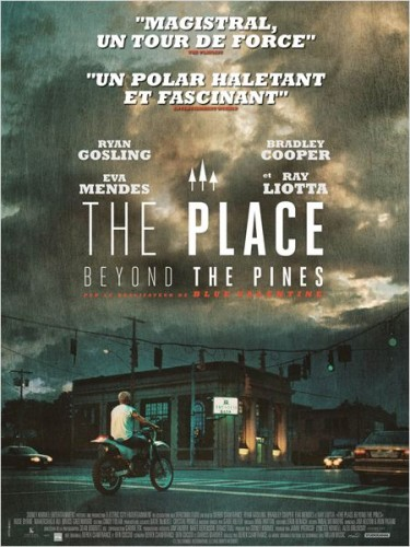Affiche The Place Beyond The Pines