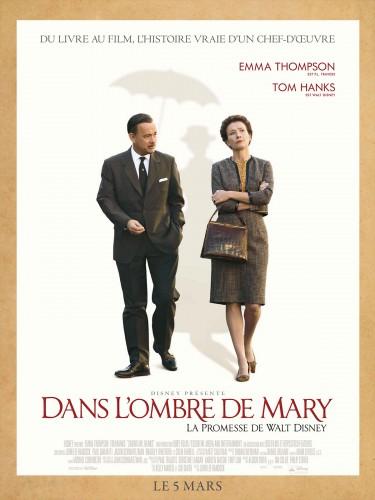 Dans l'Ombre de Mary - La promesse de Walt Disney affiche