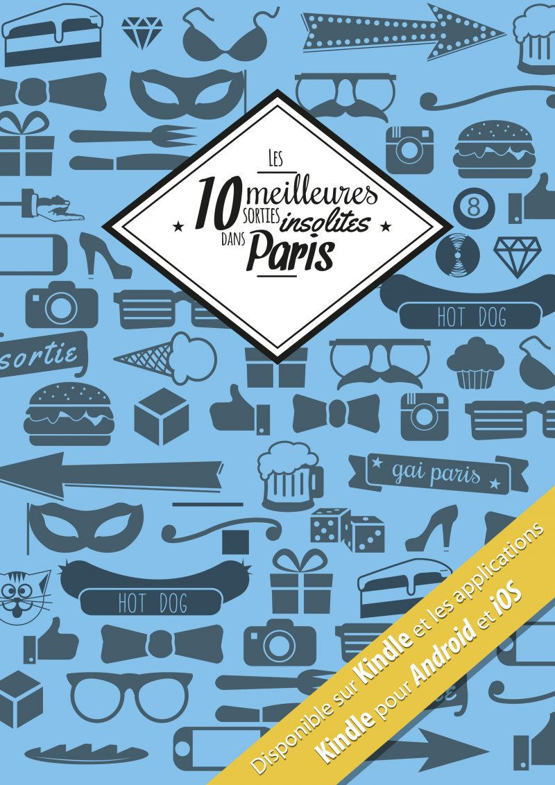 les 10 meilleures sorties insolites dans paris l 39 ebook legolasgamer. Black Bedroom Furniture Sets. Home Design Ideas
