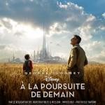 Affiche A la poursuite de demain-Tomorrowland