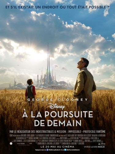 Affiche A la poursuite de demain-Tomorrowland